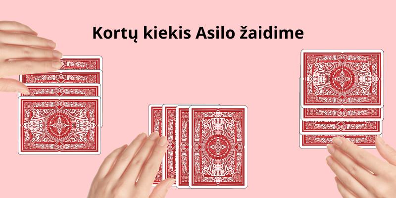 Asilas kortų žaidimas taisyklės - kiek reikia dalinti kortų